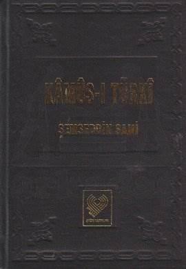 Kamus-İ Türki ;Şamua Kağit, (Osmanli Türkçesi Tipkibasim)