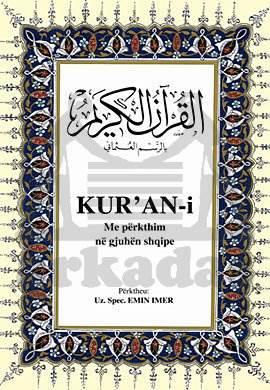 Kur'An-İ Me Perkthim Ne Gjiuhen Shqipe (Arapça - Arnavutça  K. K. Ve Meali )