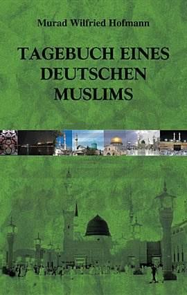 Tagebuch Eines Deutschen Muslims    ( Almanca )