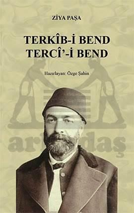 Terkîb-İ Bend Tercî'-Bend ( Osmanli Türkçesi Asli İle Birlikte )