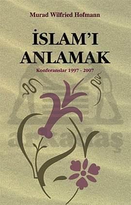 İslam'İ Anlamak