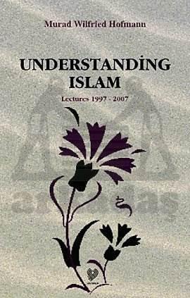Understanding İslam ( İngilizce Konferanslar )
