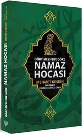 Dört Mezhebe Göre Namaz Hocasi