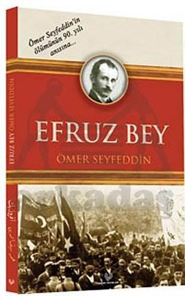 Efruz Bey ( Osmanli Türkçesi İle Birlikte )