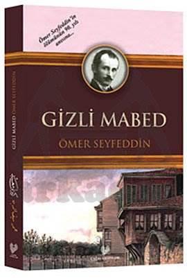Gizli Mabed ( Osmanli Türkçesi İle Birlikte )