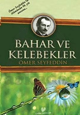 Bahar Ve Kelebekler ( Osmanli Türkçesi İle Birlikte )