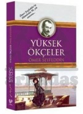 Yüksek Ökçeler  ( Osmanli Türkçesi İle Birlikte )