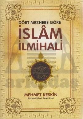 Dört Mezhebe Göre İslam İlmihali