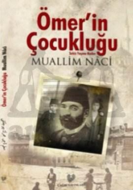 Ömerin Çocukluğu  ( Osmanli Türkçesi Asli İle Birlikte )