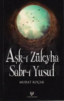 Aşk-ı Züleyha Sabr-ı Yusuf