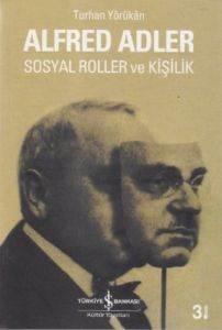 Alfred Adler: Sosyal Roller ve Kişilik