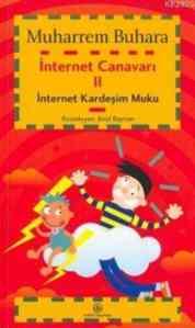 İnternet Canavarı 2 İnternet Kardeşim Muku