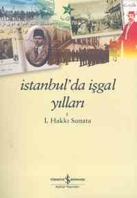 İstanbulda İşgal Yılları