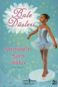 Bale Düşleri 2-Jasmine'in Şans Yıldızı