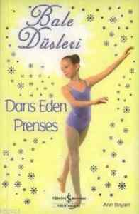 Bale Düşleri 4 Dans Eden Prenses