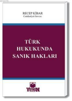 Türk Hukukunda Sanık Hakları