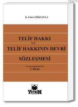 Telif Hakkı ve Telif Hakkının Devri Sözleşmesi
