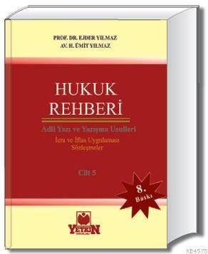 Hukuk Rehberi (Adli Yazı ve Yazışma Usulleri)