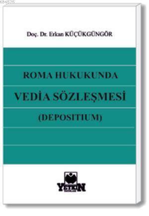 Roma Hukukunda Vedia Sözleşmesi (Depositum)