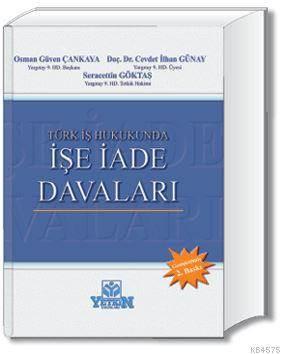 İşe İade Davaları-Türk İş Hukukunda