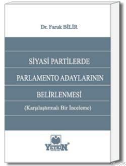 Siyasi Partilerde Parlamento Adaylarının Belirlenmesi