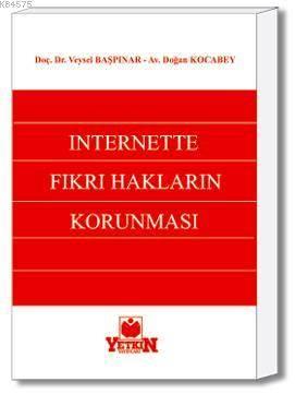 İnternette Fikri Hakların Korunması