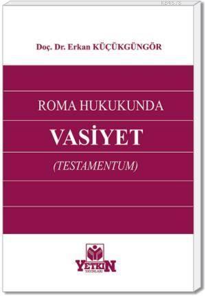 Roma Hukukunda Vasiyet (Testamentum)