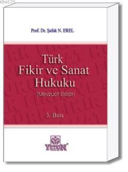 Türk Fikir ve Sanat Hukuku-( Mevzuat Eklidir )