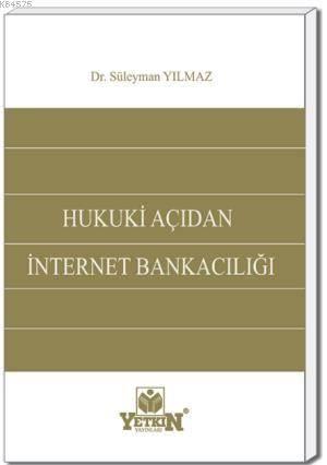 Hukukî Açıdan Internet Bankacılığı