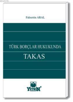 Türk Borçlar Hukukunda Takas