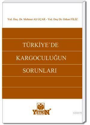Türkiye'de Kargoculuğun Sorunları