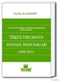 Türkiye Toplumunun Anayasal İnsan Hakları (1808-2011)