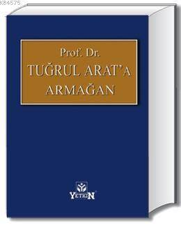 Prof. Dr. Tugrul ARAT'a Armagan