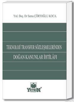 Teknoloji Transfer Sözlesmelerinden Dogan Kanunlar Ihtilafi