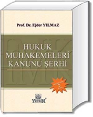 Hukuk Muhakemeleri Kanunu (HMK) Şerhi
