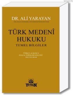Türk Medenî Hukuku Temel Bilgiler