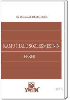 Kamu İhale Sözleşmesinin Feshi