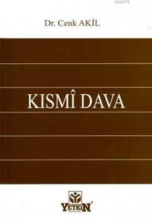 Kismi Dava