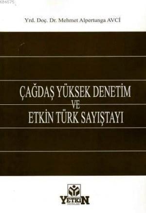 Çağdaş Yüksek Denetim ve Etkin Türk Sayıştayı