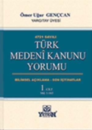Türk Medeni Kanunu Yorumu (3 Cilt)