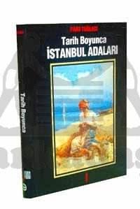 Tarih Boyunca İstanbul Adaları 1 (Ciltli)