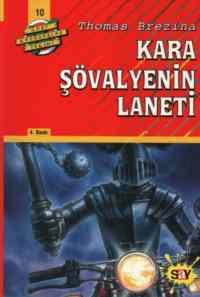 Dört Kafadarlar Takımı - Kara Şövalye'nin Laneti