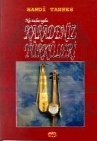 Karadeniz Türküleri Notalarıyla