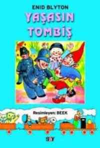Tombiş'in Serüvenleri 2-Yaşasın Tombiş