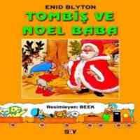 Tombiş'in Serüvenleri 5-Tombiş ve Noel Baba