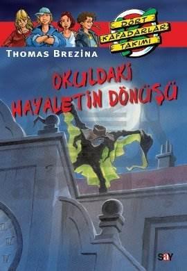 Okuldaki Hayaletin Dönüşü 47. Kitap