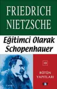 Eğitimci Olarak Schopenhauer Çağa Aykırı Düşünceler 3