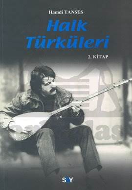 Halk Türküleri 2. Kitap