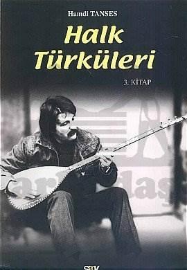 Halk Türküleri 3. Kitap Güfte ve Besteleriyle