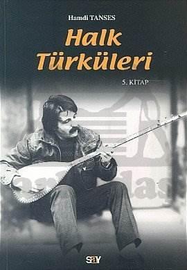 Halk Türküleri 5. Kitap Güfte ve Besteleriyle